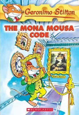 The Mona Mousa Code By Stilton, Geronimo/ Wolf, Matt (ILT)