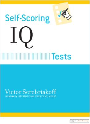 Self-Scoring IQ Tests By Serebriakoff, Victor