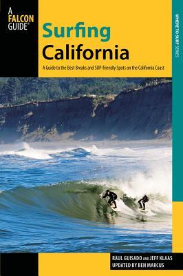 Surfing California By Guisado, Raul/ Klaas, Jeff/ Marcus, Ben