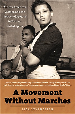 A Movement Without Marches By Levenstein, Lisa
