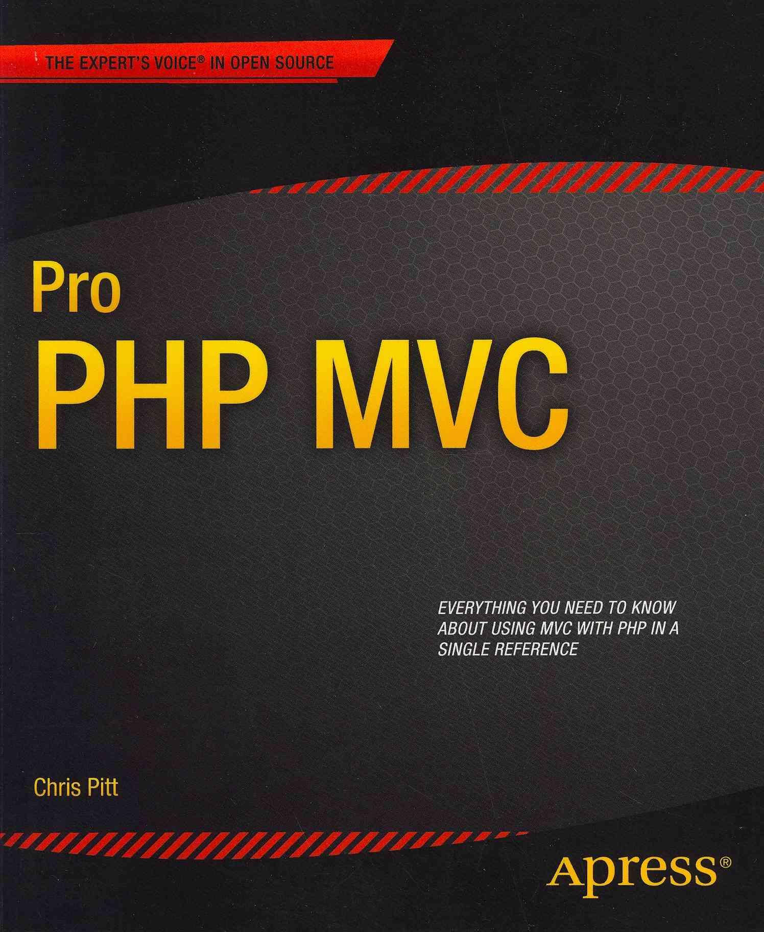 Pro Php Mvc By Pitt, Chris
